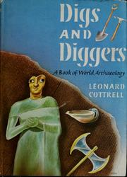 Cover of: Digs and diggers: a book of world archaeology.