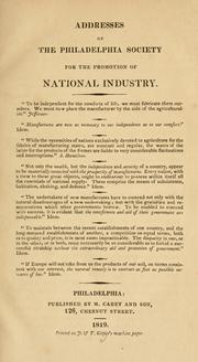 Cover of: Addresses of the Philadelphia Society for the Promotion of National Industry