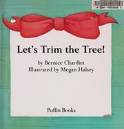 Cover of: Let's trim the tree
