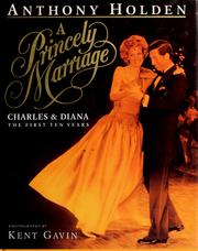 Cover of: A Princely marriage: Charles & Diana : the first ten years