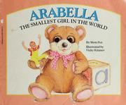 Cover of: Arabella: the smallest girl in the world