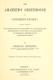 Cover of: The amateur's greenhouse and conservatory