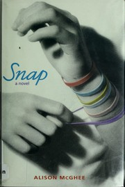Cover of: Snap: a novel