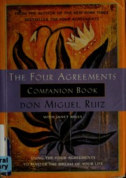 Cover of: The four agreements companion book: Using the Four Agreements to Master the Dream of Your Life
