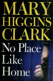 Cover of: No place like home: A Novel