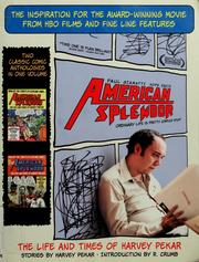 Cover of: American splendor. More American splendor: the life and times of Harvey Pekar : stories