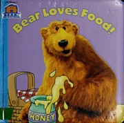 Cover of: Bear loves food!