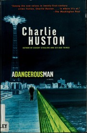 Cover of: A dangerous man