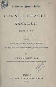 Cover of: Annalium libri 1-4: Edited with introd. and notes for the use of schools and junior students by H. Furneaux.