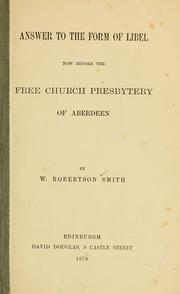 Cover of: Answer to the form of libel: now before the Free Church Presbytery of Aberdeen
