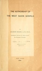 Cover of: The authorship of the West Saxon gospels