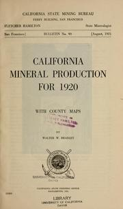 Cover of: California mineral production for 1920, with county maps