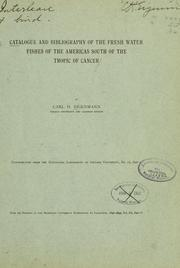 Cover of: Catalogue and bibliography of the fresh water fishes of the Americas south of the Tropic of Cancer