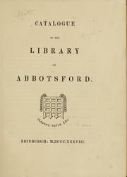 Cover of: Catalogue of the library at Abbotsford ..
