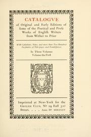 Cover of: Catalogue of original and early editions of some of the poetical and prose works of English writers from Wither to Prior