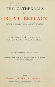 Cover of: The cathedrals of Great Britain, their history and architecture