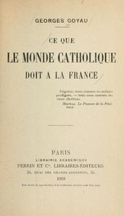 Cover of: Ce que le monde catholique doit a la France