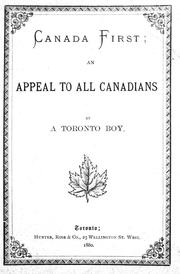 Cover of: Canada first: an appeal to all Canadians