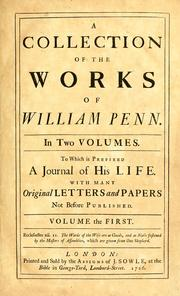 Cover of: A collection of the works of William Penn