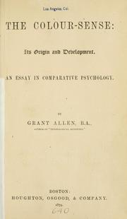 Cover of: The colour-sense: its origin and development: an essay in comparative psychology