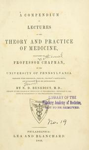 Cover of: A compendium of lectures on the theory and practice of medicine