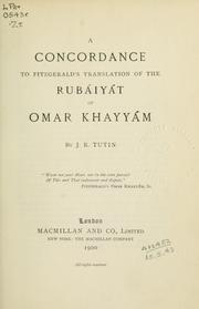 Cover of: A concordance to FitzGerald's translation of the Rubáiyát of Omar Khayyám