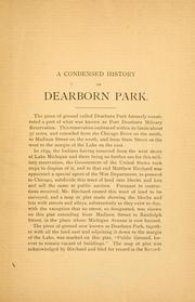 Cover of: A condensed history of Dearborn Park