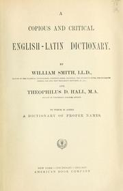 Cover of: A copious and critical English-Latin dictionary