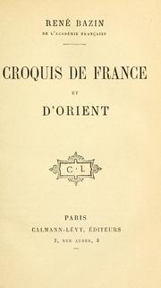 Cover of: Croquis de France et d'Orient