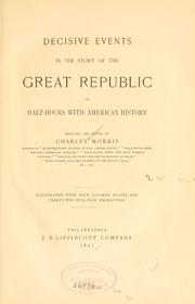 Cover of: Decisive events in the story of the great republic