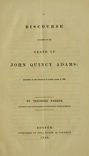 Cover of: A discourse occasioned by the death of John Quincy Adams