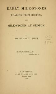 Cover of: Early mile-stones leading from Boston