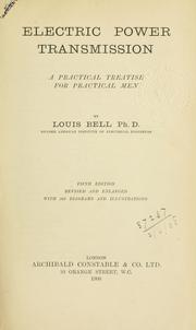 Cover of: Electric power transmission, a practical treatise for practical men