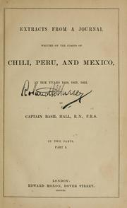 Cover of: Extracts from a journal, written on the coasts of Chili, Peru, and Mexico, in the years 1820, 1821, 1822