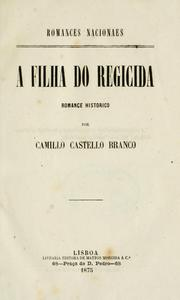 Cover of: A filha do regicida: romance historico.