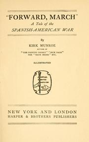 Cover of: ''Forward march'': a tale of the Spanish-American war