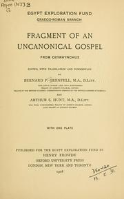 Cover of: Fragment of an uncanonical Gospel from Oxyrhynchus