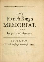 Cover of: The French King's memorial to the Emperor of Germany