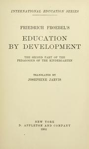 Cover of: Friedrich Froebel's Education by development