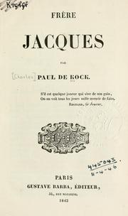 Cover of: Frère Jacques par Paul de Kock