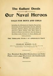 Cover of: The gallant deeds of our naval heroes told for boys and girls ..