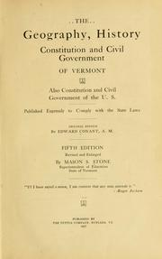 Cover of: The geography, history, constitution and civil government of Vermont