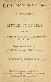 Cover of: Golden sands: a collection of little counsels for the sanctification and happiness of daily life