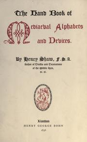 Cover of: The hand book of mediaeval alphabets and devices