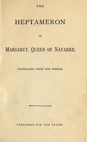 Cover of: The Heptameron of Margaret: queen of Navarre