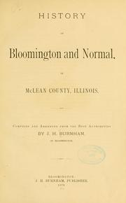 Cover of: History of Bloomington and Normal, in McLean county, Illinois