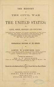 Cover of: The history of the civil war in the United States: its cause, origin, progress and conclusion