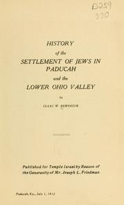 Cover of: History of the settlement of Jews in Paducah and the lower Ohio valley