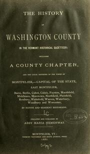 Cover of: The history of Washington county, in the Vermont historical gazetteer