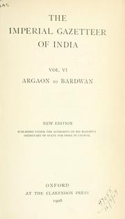 Cover of: Imperial gazetteer of India: Vol 6 Argaon to Bardwan